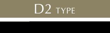D2 TYPE